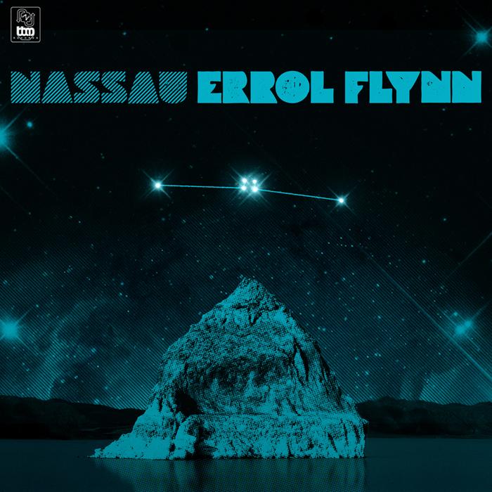 Nassau - Errol Flynn [includes Bottin remix]
