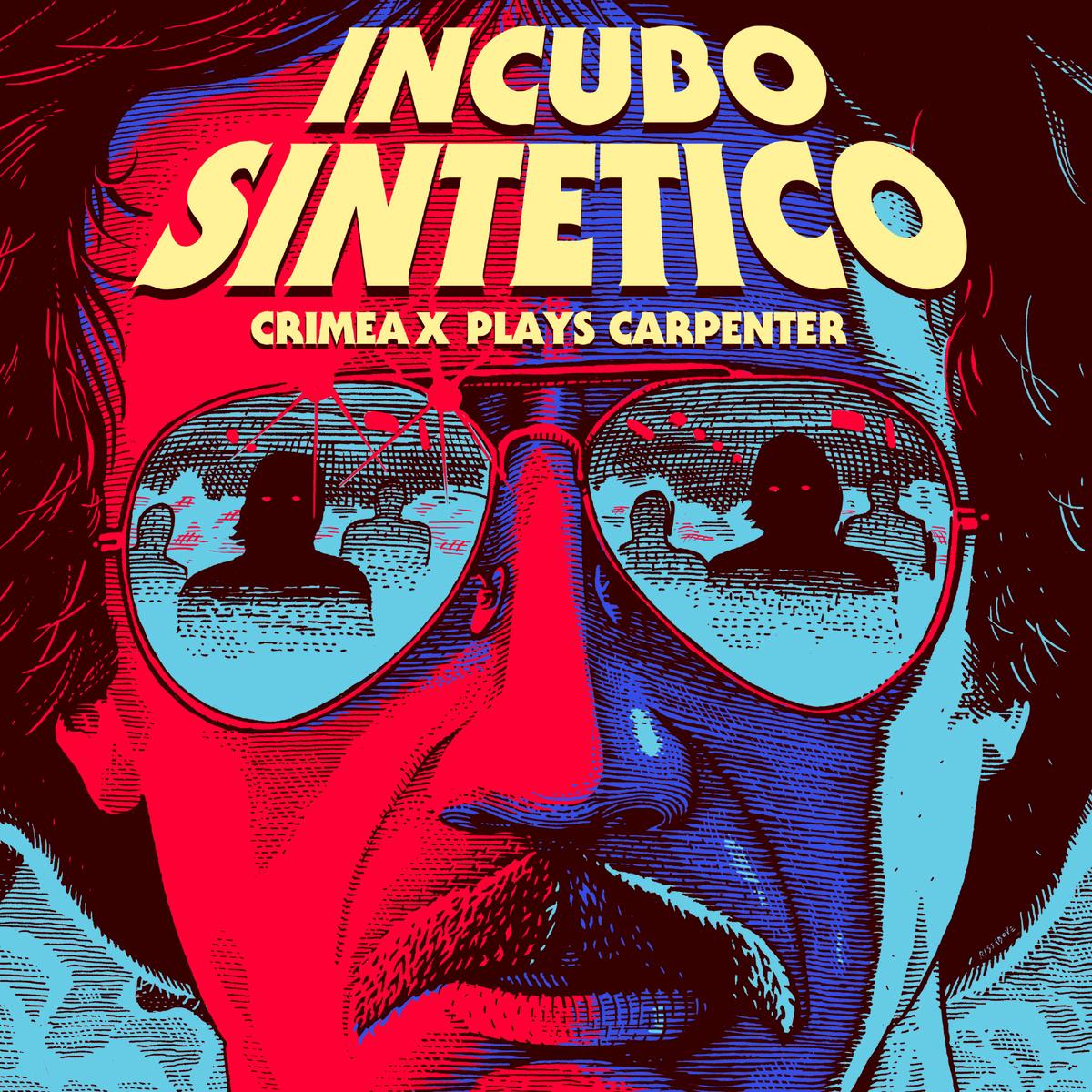 Crimea X - Incubo Sintetico (Crimea X plays Carpenter) [To Lose La Track  Hell Yeah Recordings]