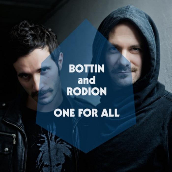 Rodion Bottin One for all by Corrado Murlo