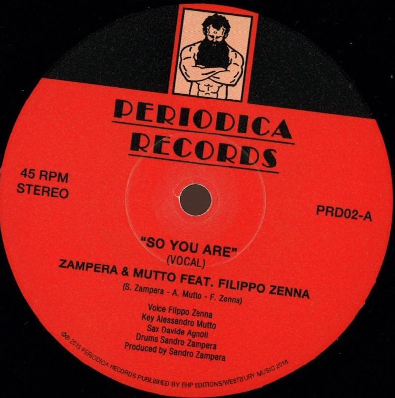 """Zampera and Mutto Feat. Filippo Zenna - """"So You Are"""""""