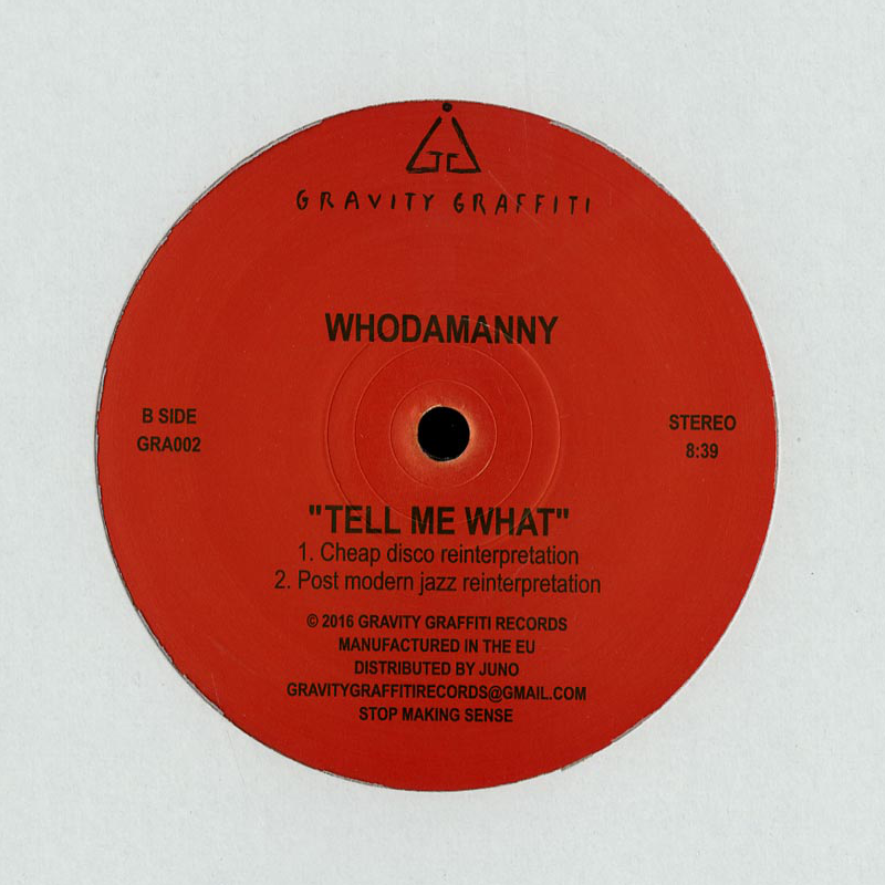 Whodamanny - Tell Me What (Cheap Disco Reinterpretation) [Gravity Graffiti]
