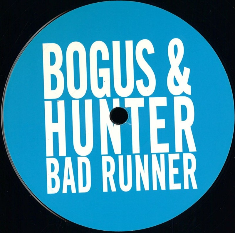 bogus and hunter - bad runner ep