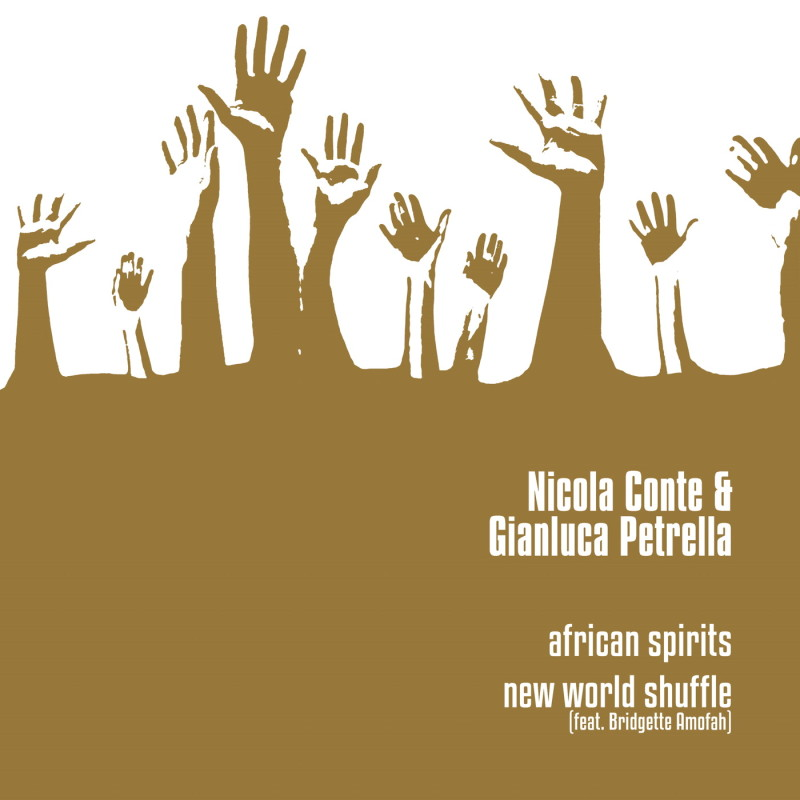 Nicola Conte & Gianluca Petrella - African Spirits - New World Shuffle [Schema]