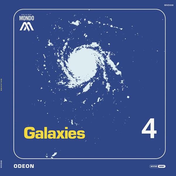 Odeon - Galaxies [Edizioni Mondo]