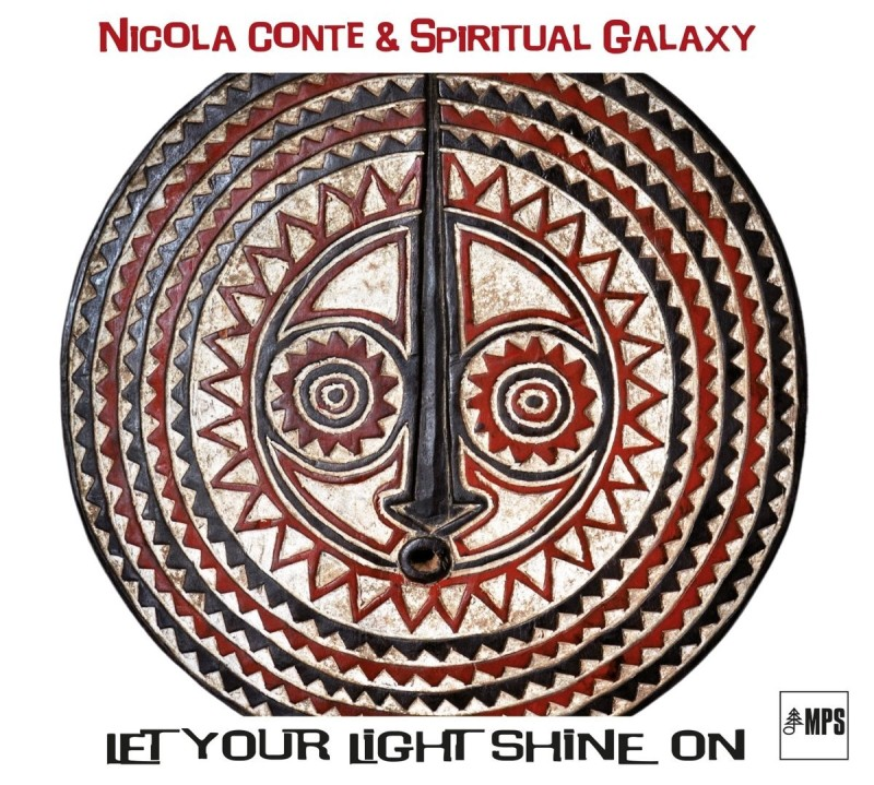 Nicola Conte & Spiritual Galaxy ‎– Let Your Light Shine On [MPS Records]