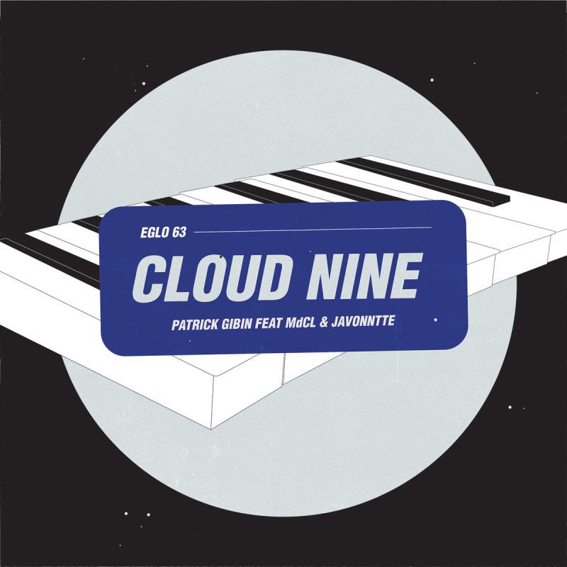 Patrick Gibin feat. Mark De Clive-Lowe & Javonntte - Cloud Nine [Eglo Records]