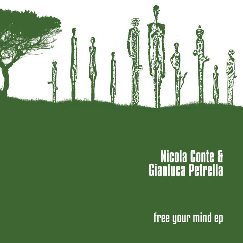 Nicola Conte Gianluca Petrella - Free Your Mind EP [Schema Records]