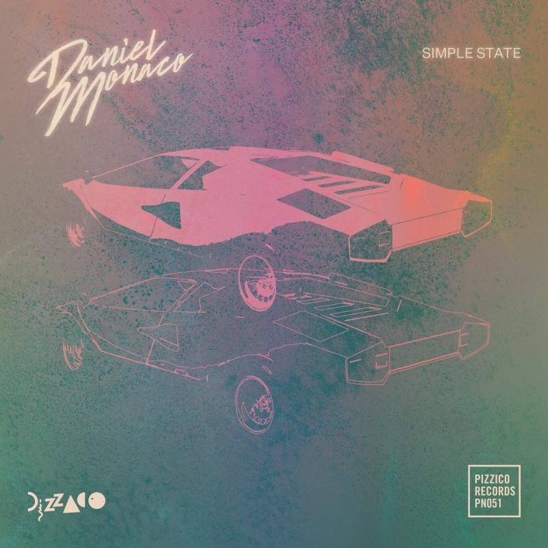 Daniel Monaco - Simple State [Pizzico Records]