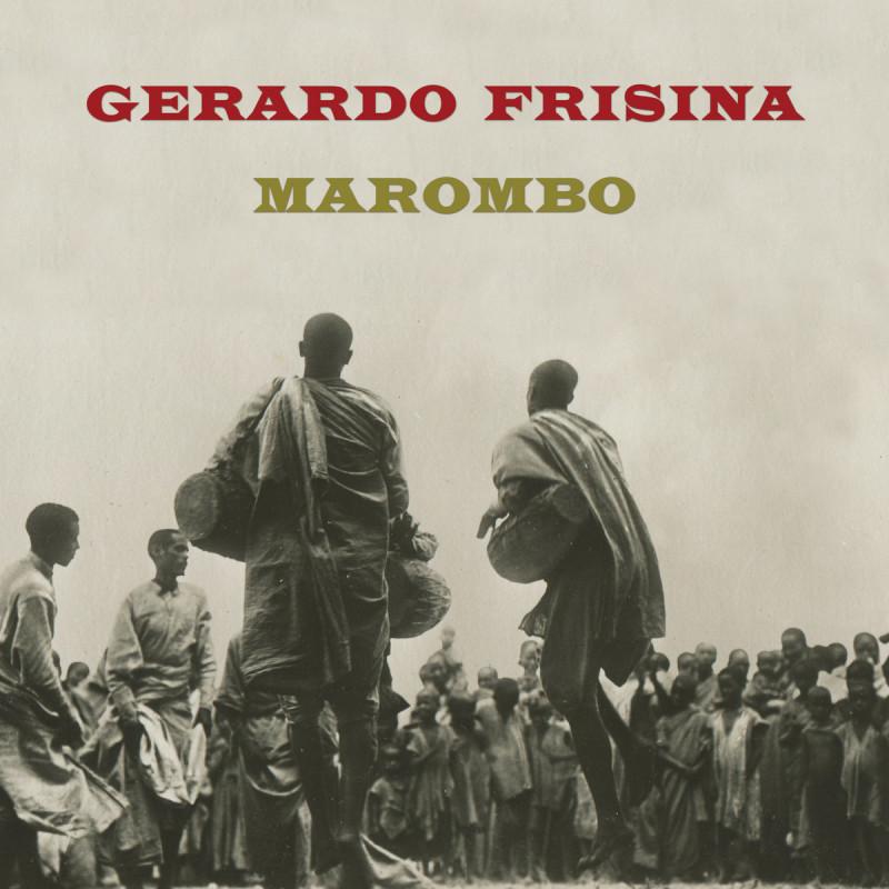Gerardo Frisina - Marombo [Schema Records]