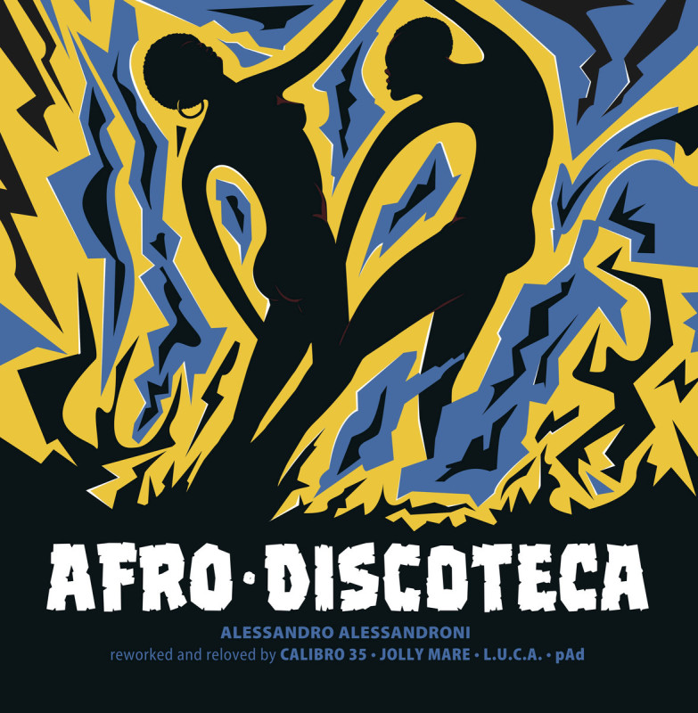 Alessandro Alessandroni – Afro Discoteca (Reworked And Reloved) [Four Flies Records]