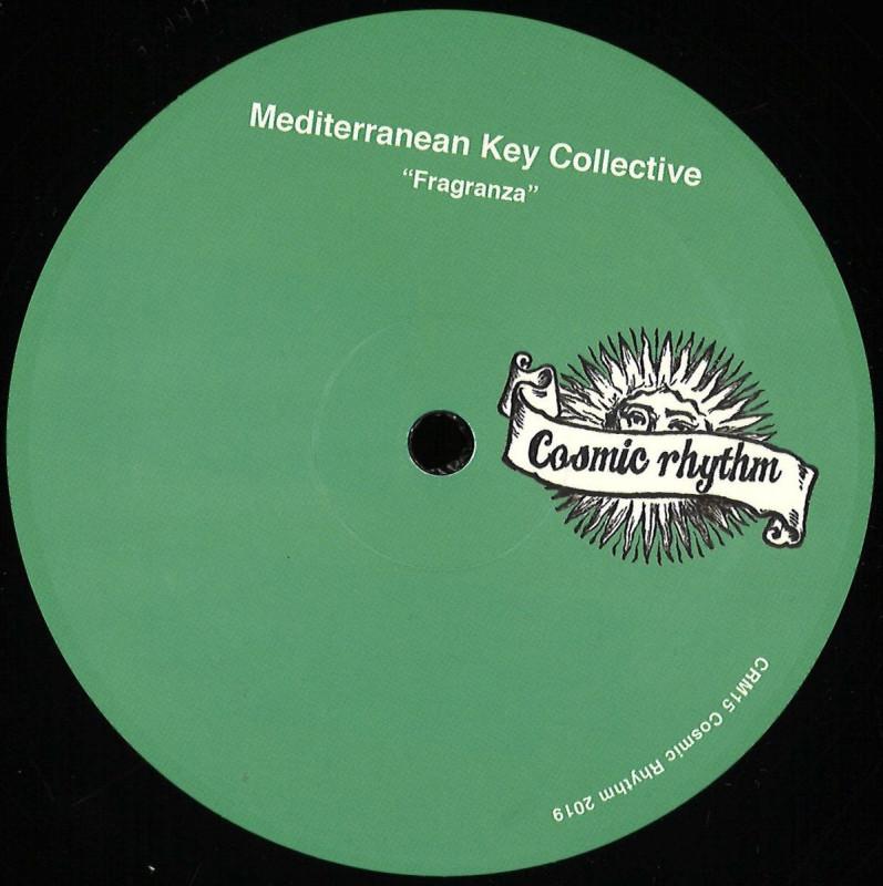 Mediterranean Key Collective - Fragranza [Cosmic Rhythm]