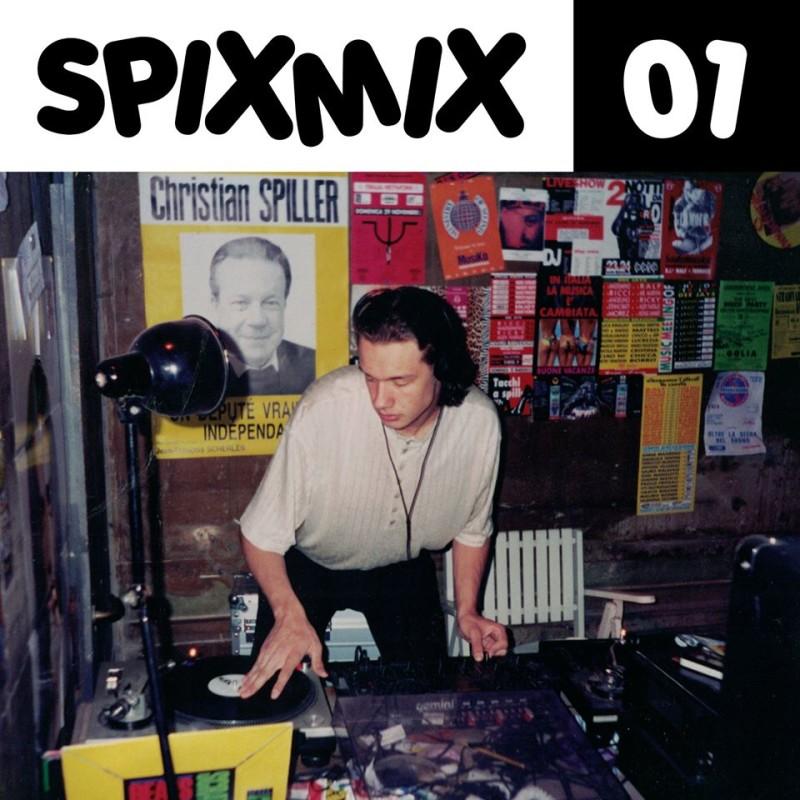 SPIXMIX 01 - 1994 - DJ Spiller - My First Disco Mixtape