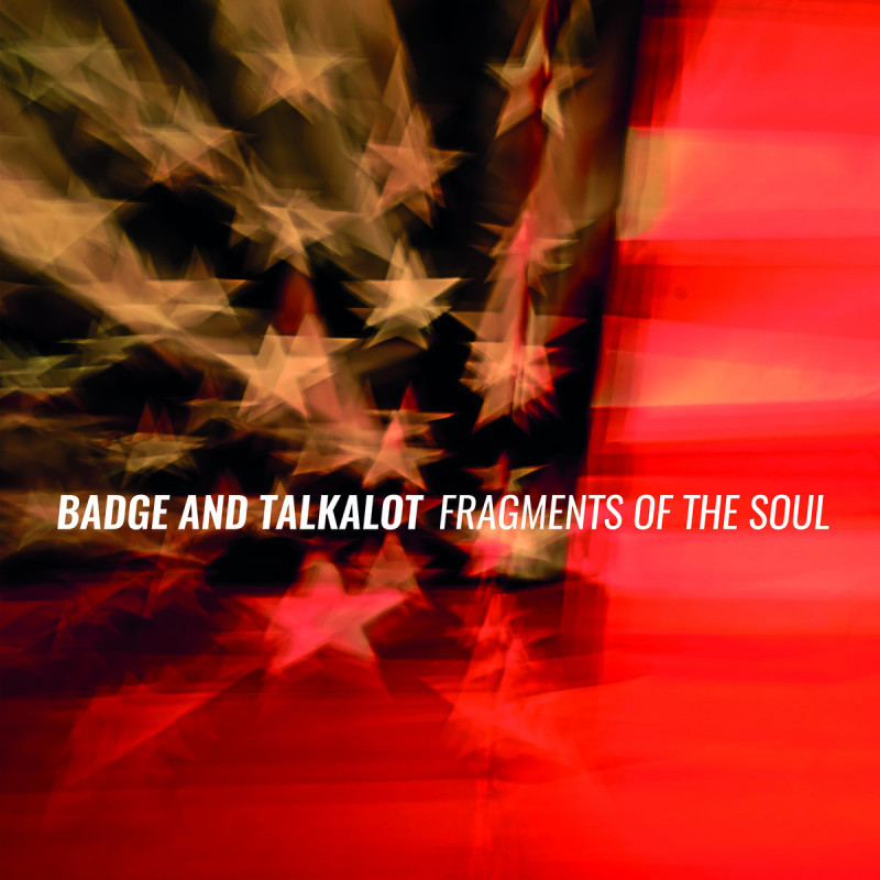 Badge and Talkalot - Fragments Of The Soul [Ropeadope Records]