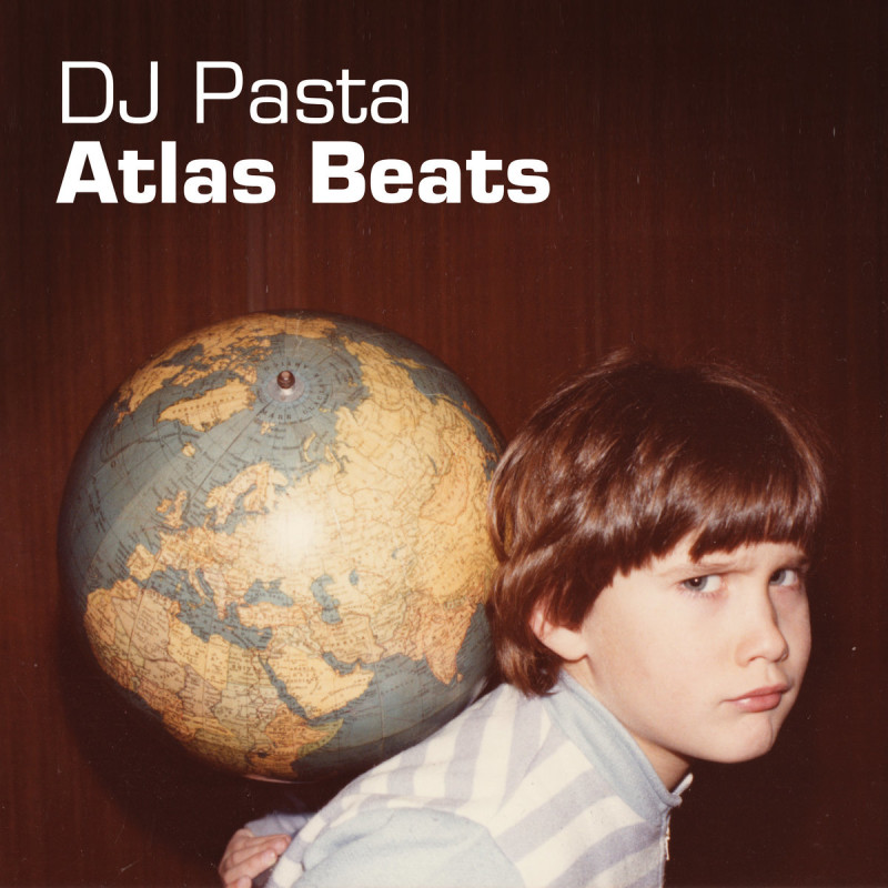 DJ Pasta - Atlas Beats (The Album)