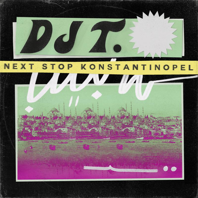 DJ T. - Next Stop Konstantinopel (Bawrut / Alien Alien remix) [Get Physical Music]