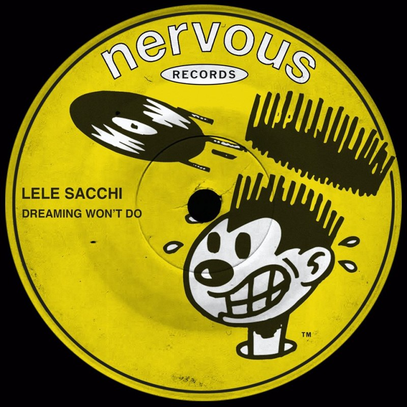 Lele Sacchi - Dreaming Won't Do [Nervous Records]