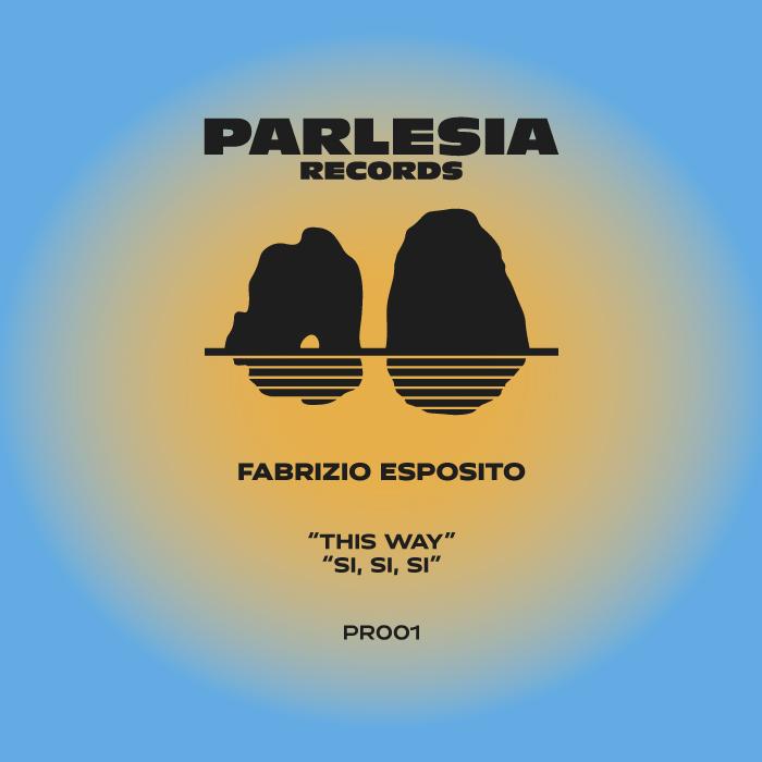 Fabrizio Esposito - This Way [Parlesia Records]