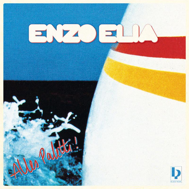 Enzo Elia - Alles Paletti! [Black Pearl Records]