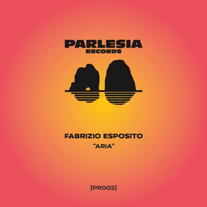 Fabrizio Esposito – Aria EP [Parlesia Records]