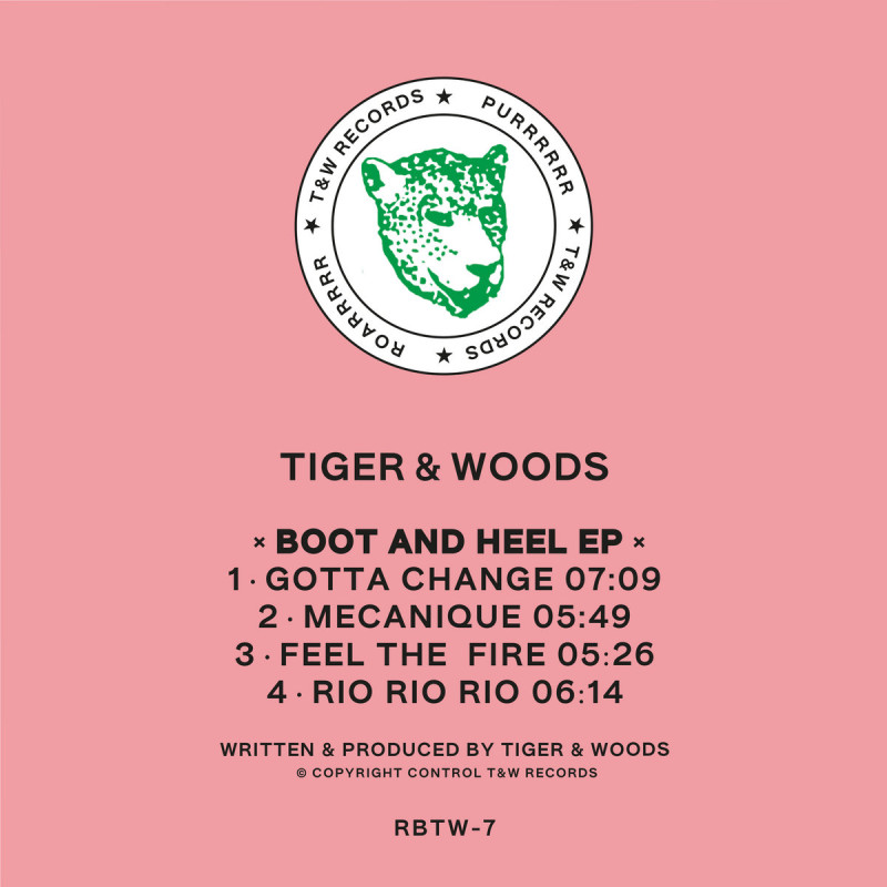 Tiger & Woods - Boot & Heel EP [T&W Records]