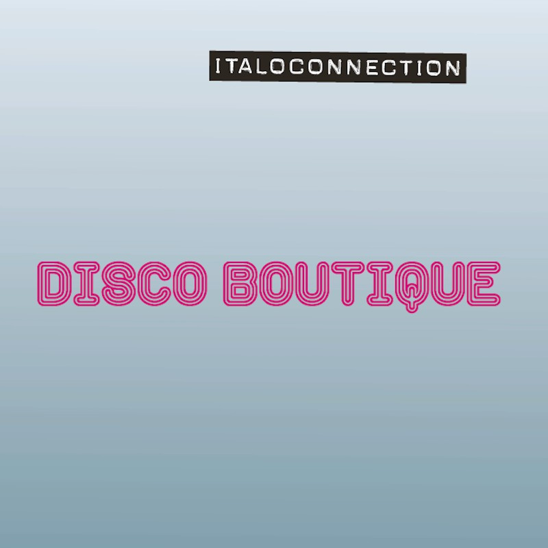 Italoconnection - Disco Boutique [Blanco Y Negro]