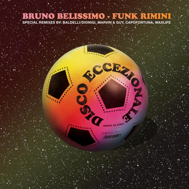 Bruno Belissimo / Funk Rimini - Disco Eccezionale