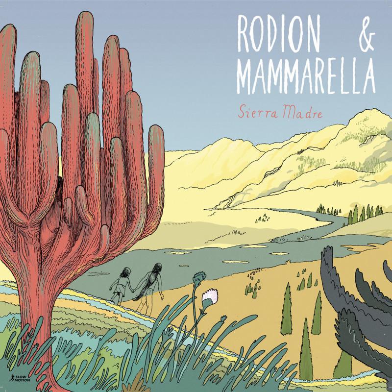 Rodion & Mammarella - Sierra Madre [Slow Motion]