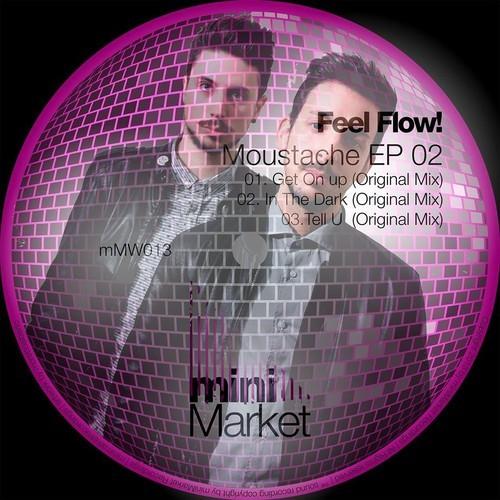 Feel Flow - Moustache EP 02