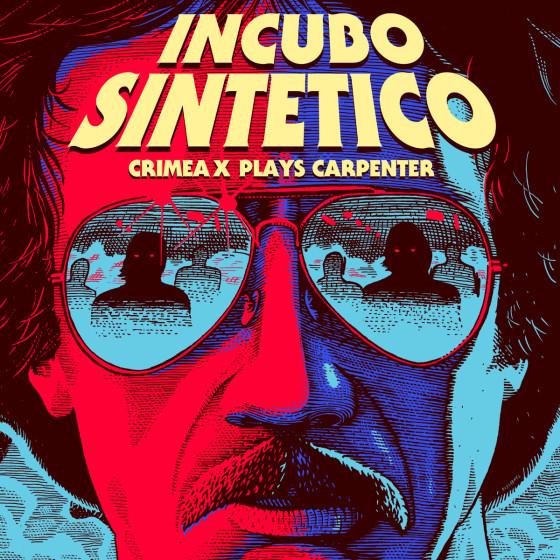 Crimea X - Incubo Sintetico (Crimea X plays Carpenter) [To Lose La Track / Hell Yeah Recordings]
