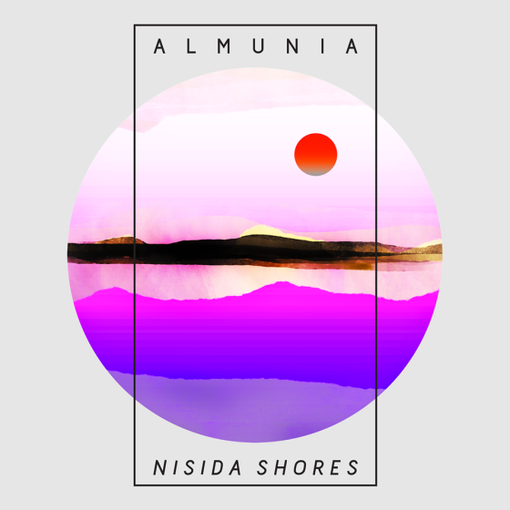 Almunia - Nisida Shores [Bad Panda Records]